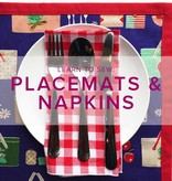 Karin Dejan Learn to Sew: Placemats and Napkins, Saturday March 10, 2-6 pm