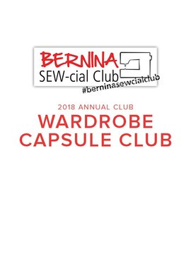 Modern Domestic BERNINA Wardrobe Capsule Club:  Annual Membership 2018, Saturdays, March 17, June 16, September 15, and November 17, 2-4 pm