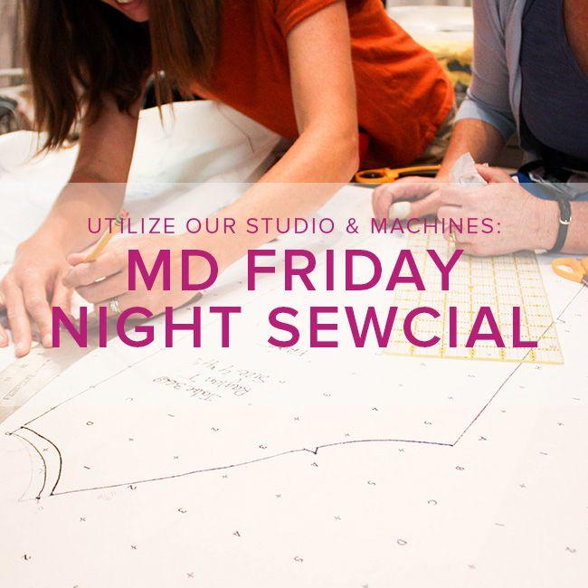 Modern Domestic Friday Night Sewcial: Friday, March 16, 5-8 pm