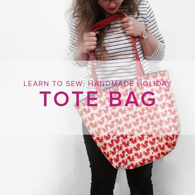 Karin Dejan Learn to Sew: Lined Tote Bag, Sunday, June 3, 6-9 pm