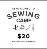 $20 Kids Sewing Camp Scholarship Donation