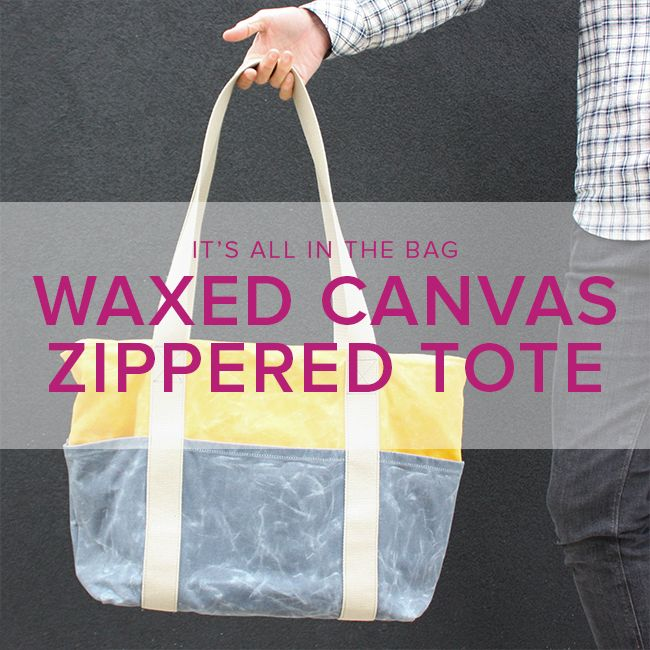 Erica Horton Waxed Canvas Zipper Tote, Wednesdays, April 18 & 25, 6-9 pm