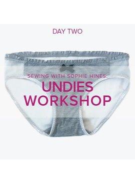 Sophie Hines Undies Workshop with Sophie Hines, Saturday, April 7, 2 - 6 pm