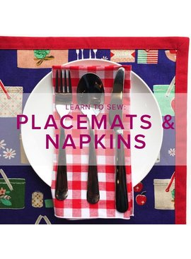 Karin Dejan Learn to Sew: Placemats and Napkins, Sunday, April 8, 5-9 pm