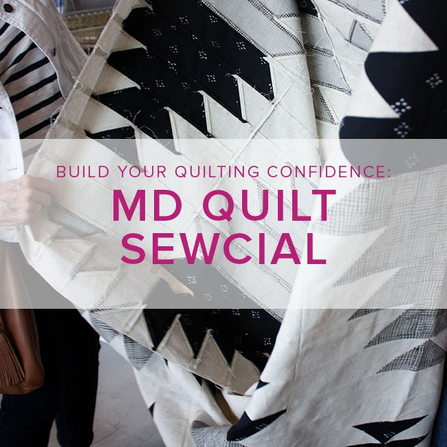 Modern Domestic Quilt Sewcial: Friday, April 27, 10 am - 1 pm