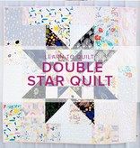 Learn to Quilt: Double Star Quilt, Tuesdays, May 22, 29, June 5 & 12, 6-8:30pm