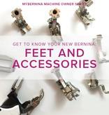 Modern Domestic MyBERNINA: Class #2 Feet and Accessories, Sunday, May 6, 3-5 pm