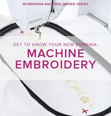 Modern Domestic MyBERNINA: Machine Embroidery Basics, Monday, May 21, 11 - 1:30 pm
