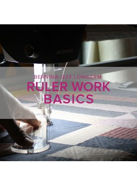 Modern Domestic BERNINA Q24 Longarm Rulerwork Basics, Thursday & Friday, May 10 & 11, 2-4 pm