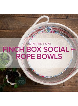 Modern Domestic Finch Box Social: Rope Bowl Friday May 11, 6:30 - 9:30 pm