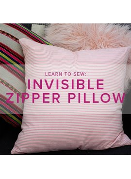 Erica Horton Learn to Sew: Invisible Zipper Pillow, Tuesday, July 10, 6 - 9 pm