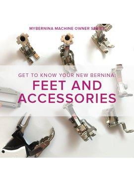 Modern Domestic MyBERNINA: Class #2 Feet & Accessories, Sunday, July 15, 10 am - 12 pm