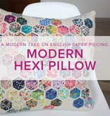 Cath Hall Modern Hexie Pillow, Sundays, August 12 and 19, 10-1 pm