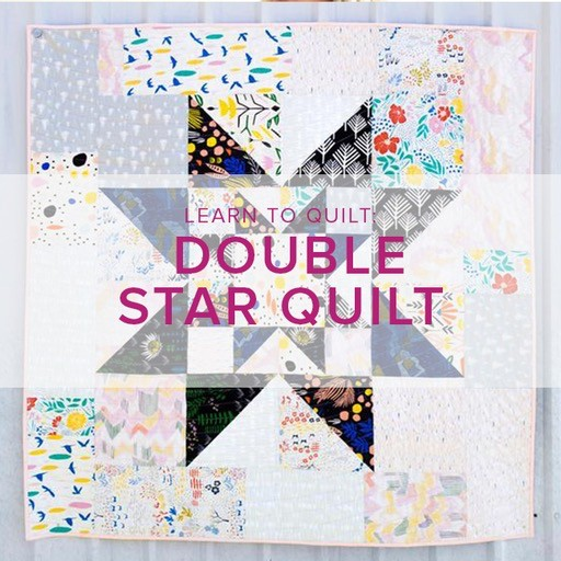 Cath Hall Learn to Quilt: Double Star Quilt, Mondays, October 8, 15, 22 & 29, 6-8:30pm