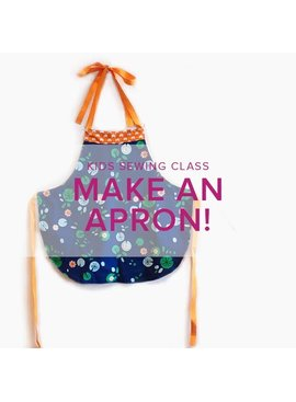 Cath Hall Kid's Sewing Class: Make an Apron, Thursday, October 25, 10 am - 1 pm