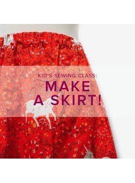 Cath Hall Kid's Sewing Class: Sew a Skirt, Monday, October 20, 2 - 5 pm