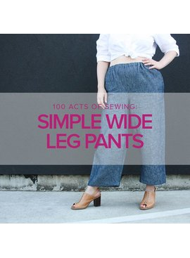 Jeanine Gaitan Simple Wide Leg Pants, Tuesdays, October 2 & 9, 6 -9pm