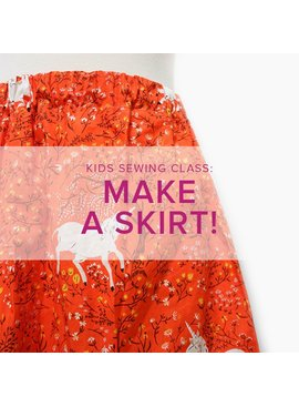 Cath Hall Kids Sewing Class: Make a Skirt, Saturday, October 20, 2 - 5 pm