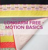 Modern Domestic BERNINA Q24 Class #2: Freemotion Basics, Tuesday, November 13, 1 - 3 pm