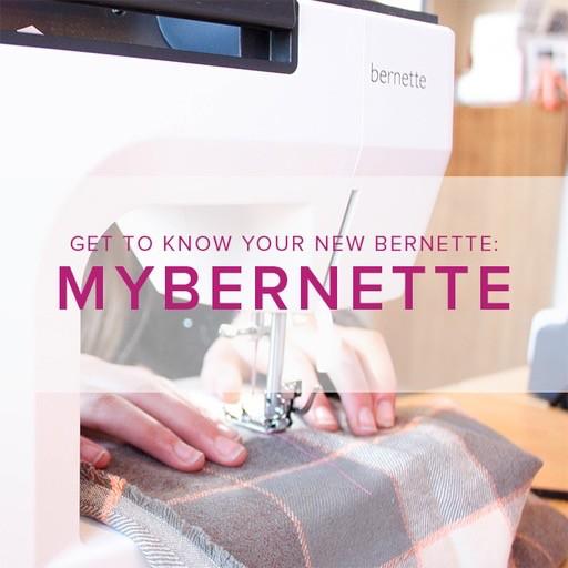 Modern Domestic MyBernette: Machine Owner Class Sunday, November 4, 2 - 4 pm