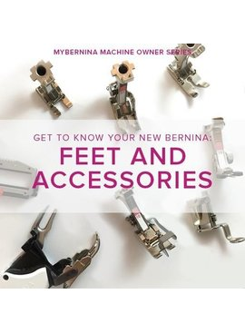Modern Domestic MyBERNINA: Class #2 Feet & Accessories, Lake Oswego Store, November 19, 10 am - 12 pm