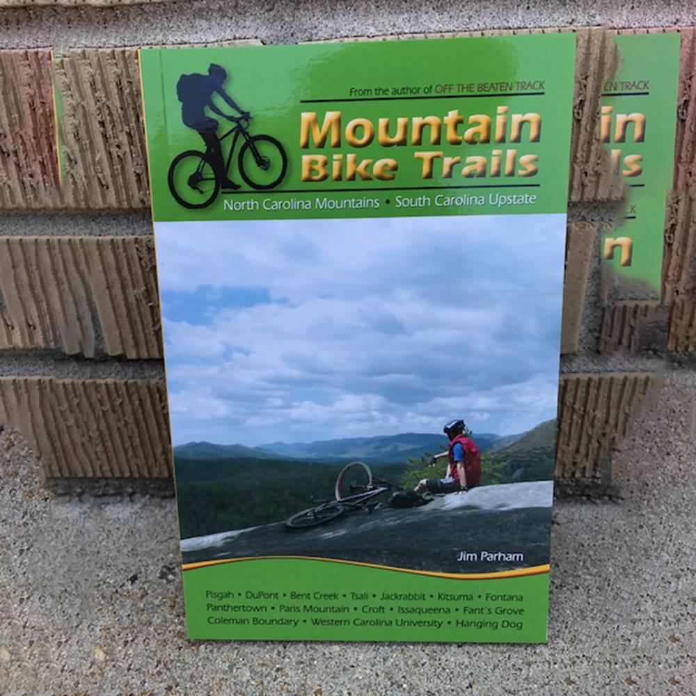 MILESTONE PRESS Mountain Bike Trails: NC Mountains & SC Upstate