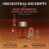 CD Orchestral Excerpts for Bass Trombone, Tenor Tuba, Bass Trumpet, Reynolds/Mulcahy