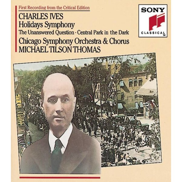 CD Ives: Holidays Symphony, The Unanswered Question, Central Park in the Dark, Thomas/CSO&C
