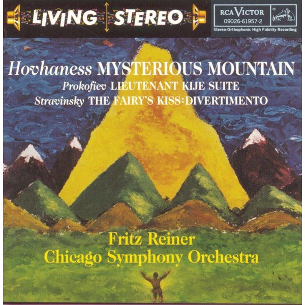 CD Hovhaness: Mysterious Mountain; Stravinsky: The Fairy's Kiss Divertimento; Prokofiev: Lieutenant Kije, Reiner/CSO