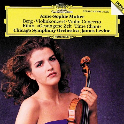 CD Berg: VC; Rihm: Time Chant, Levine/Mutter/CSO