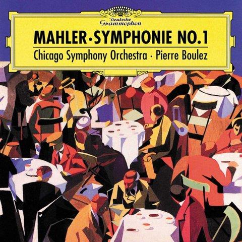 CD Mahler: Sym. 1, Boulez/CSO
