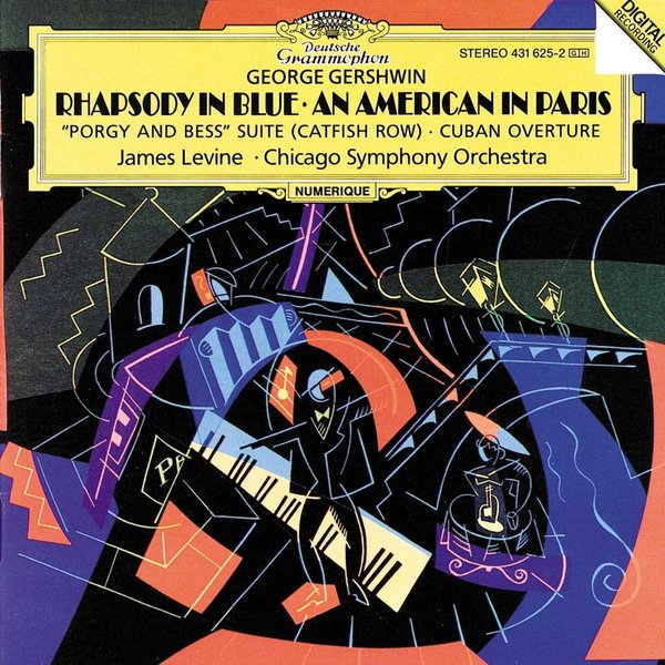"CD Gershwin: Rhapsody in Blue, Cuban Overture, ""Porgy and Bess"" Suite, An American in Paris, Levine/CSO"