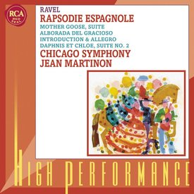 CD Ravel: Rapsodie Espagnole, Alborada del gracioso, Mother Goose, Introduction and Allegro, Daphnes et Chloe, Martinon/CSO
