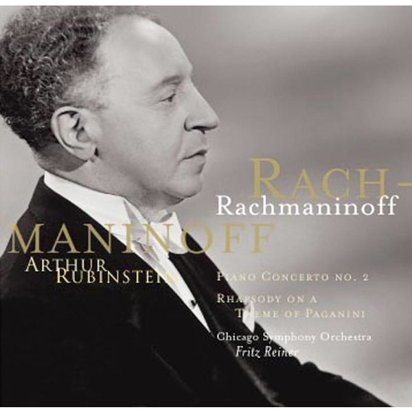CD Rachmaninoff: PC 2, Rhapsody on a Theme of Paganini, Prelude, Reiner/Rubinstein/CSO
