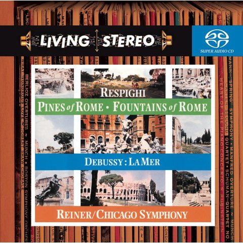 SACD Respighi: Pines of Rome, Fountains of Rome, Debussy: La Mer, Reiner/CSO