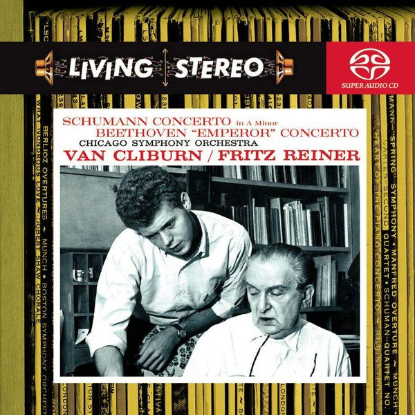SACD Schumann: PC, Beethoven: PC 5, Reiner/Van Cliburn/CSO