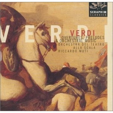 CD Verdi: Overtures, Preludes, & Orchestral Music, Muti/La Scala/New Philharmonia/Philharmonia