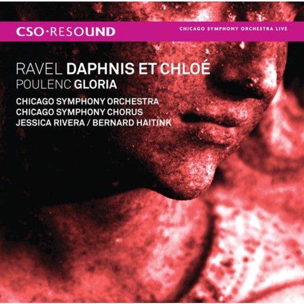 CD Ravel: Daphnis et Chloe, Poulenc: Gloria, Haitink/CSO&C