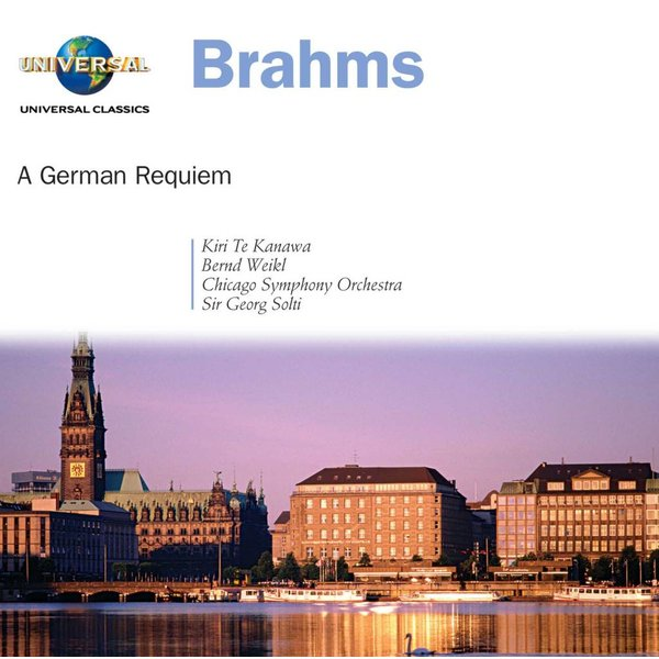 CD Brahms: A German Requiem, Solti/Kanawa/Weikl/CSO&C