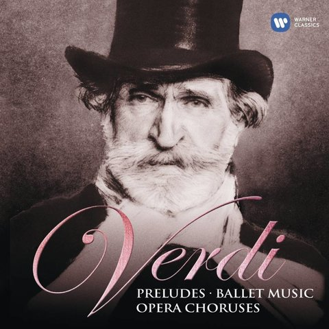 CD Verdi: Preludes, Ballet Music, Opera Choruses, Muti/La Scala/New Philharmonia/Philharmonia