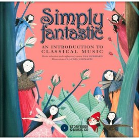 Simply Fantastic: An Introduction to Classical Music, Gerhard/Legnazzi (CD)