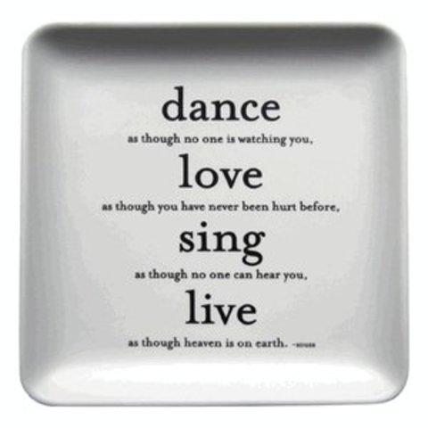 Dance, Love, Sing Everything Dish