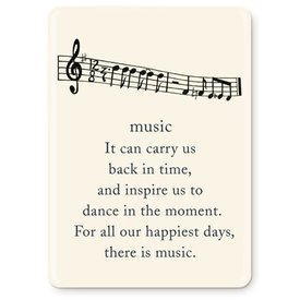 """Music, it can carry us..."" Magnet"