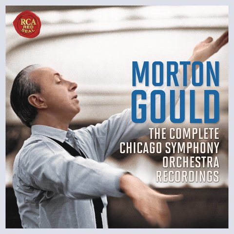 CD Morton Gould: The Complete Chicago Symphony Orchestra Recordings, Gould/CSO