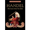 Handel, Who Knew What He Liked, Anderson/Hawkes