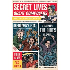 Secret Lives of Great Composers, Lunday/Zucca