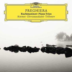 CD Kreisler: Preghiera, Rachmaninoff: Piano Trios, Kreme/Dirvanauskaite/Trifonov