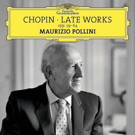 CD Chopin: Late Works, Pollini
