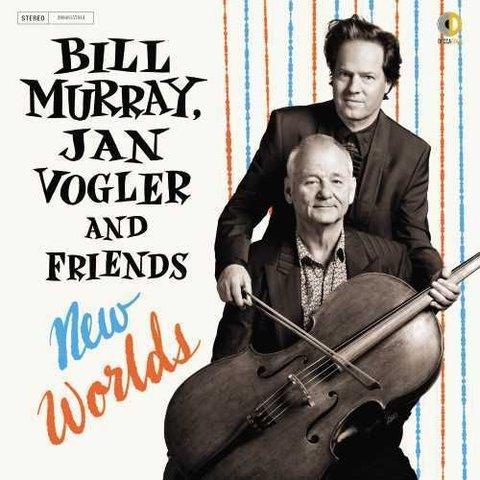 CD New Worlds: Bill Murray, Jan Vogler & Friends