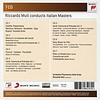 CD Riccardo Muti conducts Italian Masters
